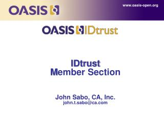 IDtrust  Member Section   John Sabo, CA, Inc. john.t.saboca
