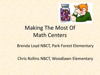 Making The Most Of  Math Centers