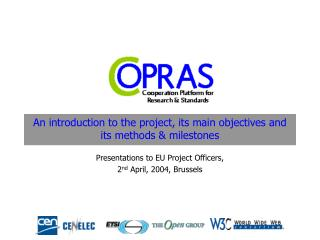 An introduction to the project, its main objectives and its methods  milestones