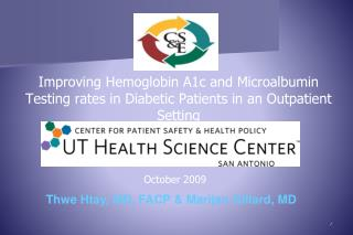 Improving Hemoglobin A1c and Microalbumin Testing rates in Diabetic Patients in an Outpatient Setting