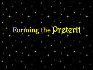 Forming the Preterit