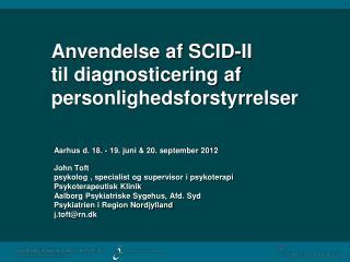 Anvendelse af SCID-II  til diagnosticering af  personlighedsforstyrrelser