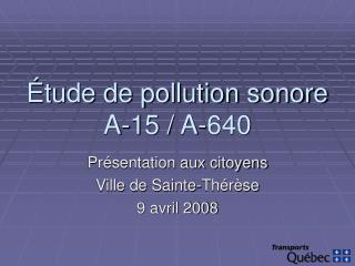 tude de pollution sonore A-15