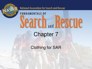 Clothing for SAR
