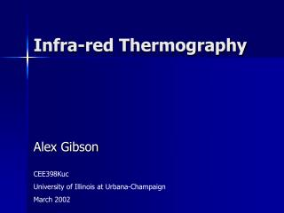 Infra-red Thermography