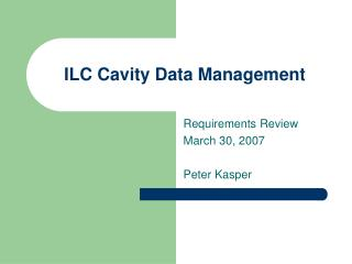 ILC Cavity Data Management