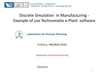 Discrete Simulation  in Manufacturing - Example of use Technomatix e-Plant  software