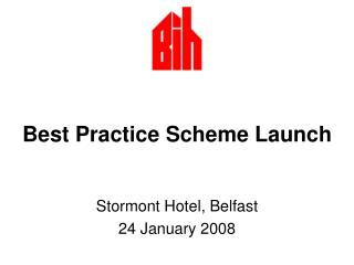 Best Practice Scheme Launch