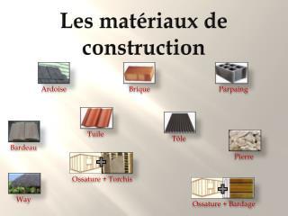 Les mat riaux de construction