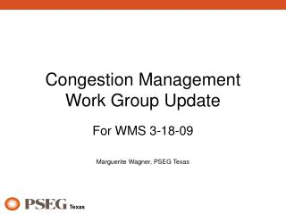 Congestion Management Work Group Update