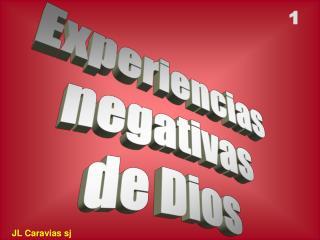 Experiencias negativas de Dios