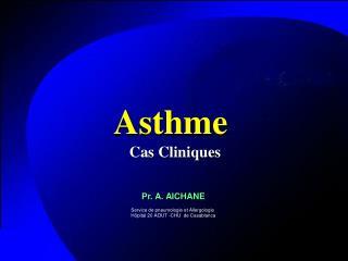 Asthme  Cas Cliniques