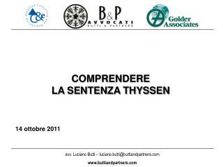 COMPRENDERE  LA SENTENZA THYSSEN    14 ottobre 2011