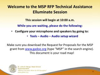 Welcome to the MSP RFP Technical Assistance Elluminate Session