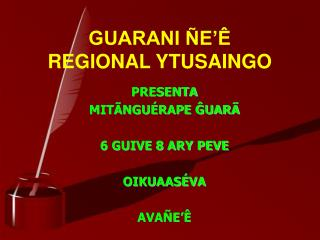 GUARANI  E   REGIONAL YTUSAINGO