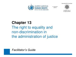 Chapter 13  The right to equality and  non-discrimination in  the administration of justice