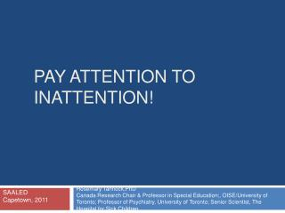 Pay attention to inattention