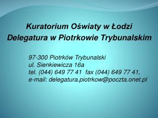 Kuratorium Oswiaty w Lodzi Delegatura w Piotrkowie Trybunalskim
