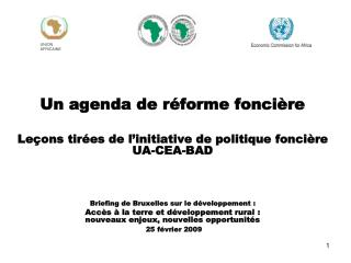 Un agenda de r forme fonci re  Le ons tir es de l initiative de politique fonci re UA-CEA-BAD     Briefing de Bruxelles