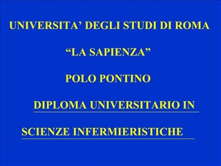 UNIVERSITA  DEGLI STUDI DI ROMA                      LA SAPIENZA   POLO PONTINO      DIPLOMA UNIVERSITARIO IN