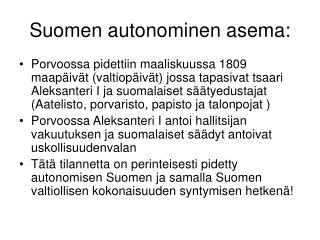 Suomen autonominen asema: