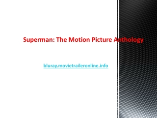 Superman: The Motion Picture Anthology