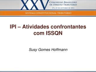 IPI   Atividades confrontantes com ISSQN