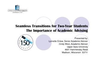 Seamless Transitions for Two-Year Students The Importance of Academic Advising