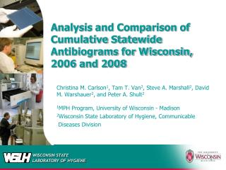 Analysis and Comparison of Cumulative Statewide Antibiograms for Wisconsin, 2006 and 2008