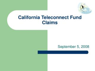 California Teleconnect Fund Claims