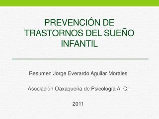 PREVENCI N DE TRASTORNOS DEL SUE O INFANTIL