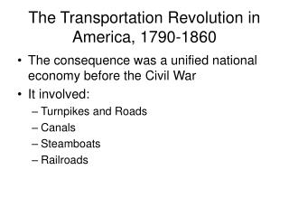 The Transportation Revolution in America, 1790-1860