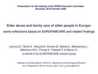 Elder abuse and family care of older people in Europe: some reflections based on EUROFAMCARE and related findings