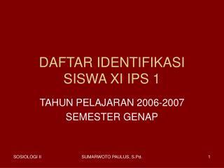 DAFTAR IDENTIFIKASI SISWA XI IPS 1