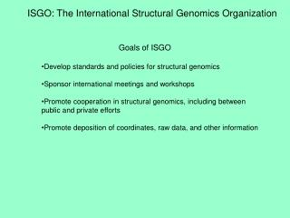 ISGO: The International Structural Genomics Organization
