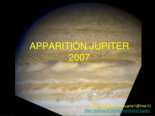 APPARITION JUPITER  2007