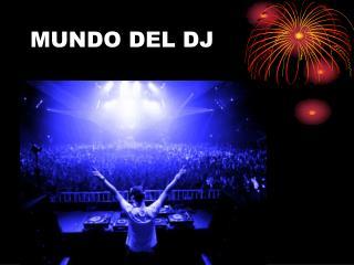 MUNDO DEL DJ