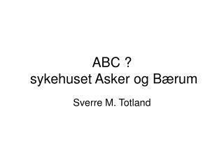 ABC   sykehuset Asker og B rum