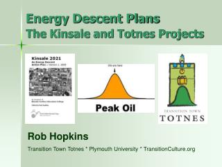 Energy Descent Plans  The Kinsale and Totnes Projects