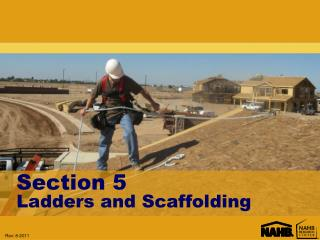 Section 5 Ladders and Scaffolding
