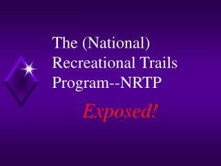 The National Recreational Trails Program--NRTP