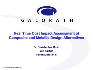 Real Time Cost Impact Assessment of Composite and Metallic Design Alternatives