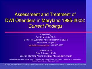 Assessment and Treatment of  DWI Offenders in Maryland 1995-2003:  Current Findings