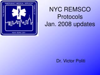 NYC REMSCO  Protocols Jan. 2008 updates