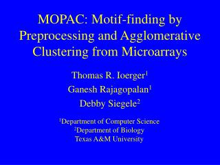 MOPAC: Motif-finding by  Preprocessing and Agglomerative Clustering from Microarrays