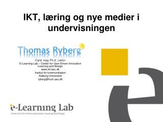 IKT, l ring og nye medier i undervisningen