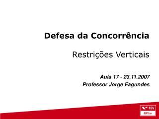 Defesa da Concorr ncia  Restri  es Verticais