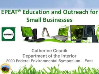 EPEAT  Education and Outreach for Small Businesses