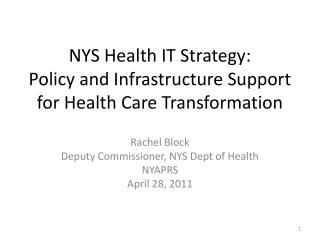 NYS Health IT Strategy:  Policy and Infrastructure Support for Health Care Transformation
