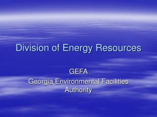 Division of Energy Resources